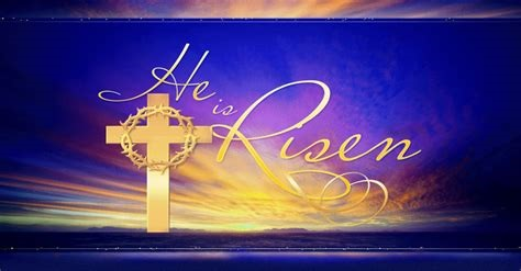 HE Is Risen! Happy Easter!